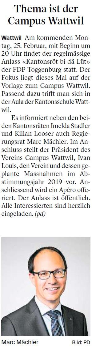Thema ist der Campus Wattwil (Montag, 18.02.2019)