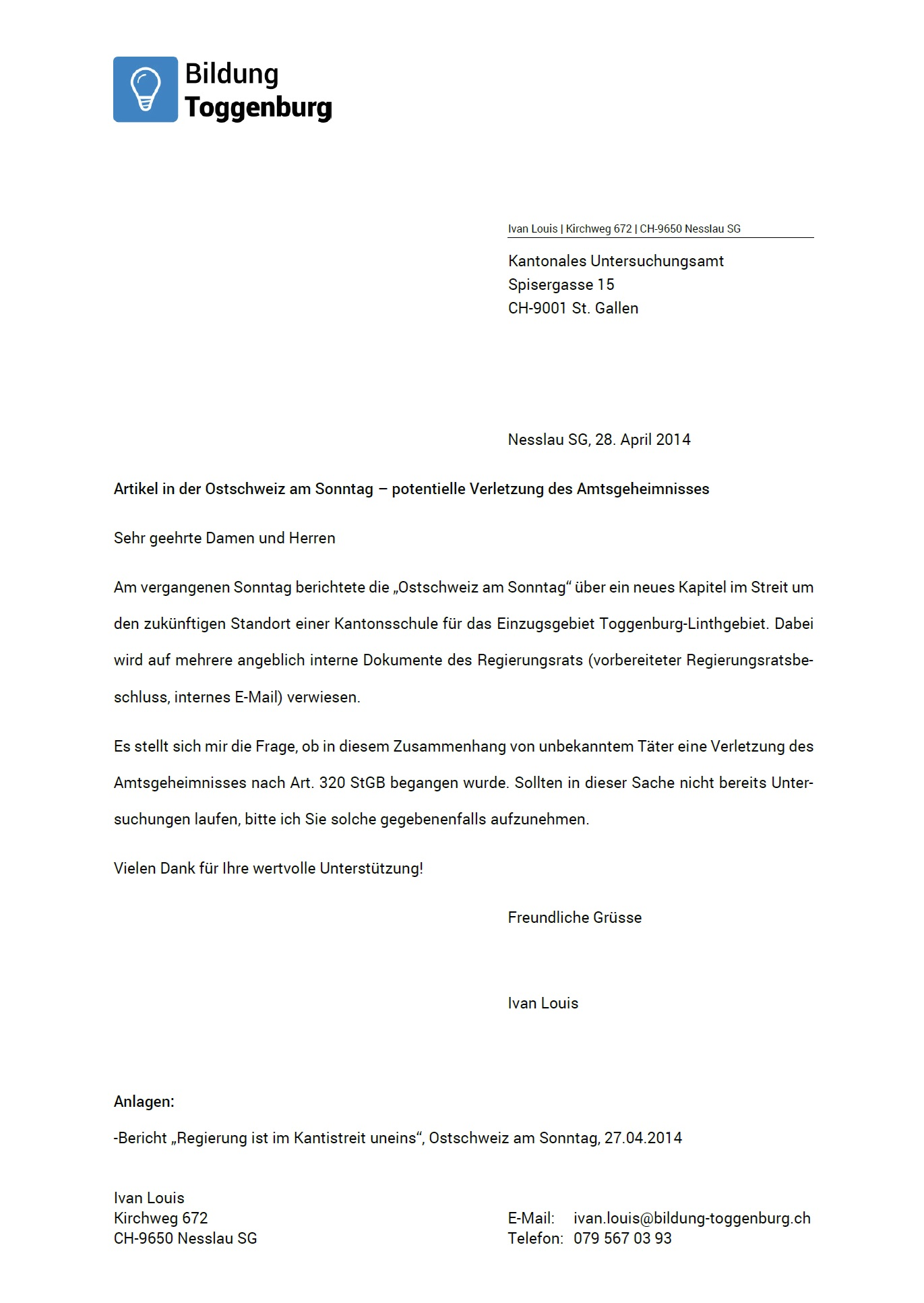 Potentielle Verletzung des Amtsgeheimnisses (Montag, 28.04.2014)