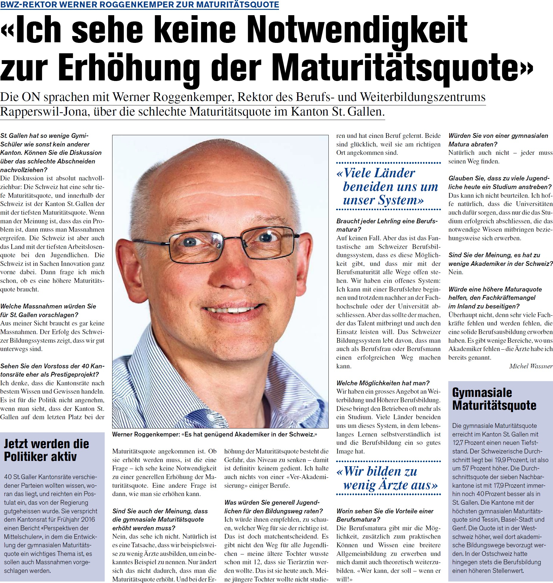 Interessanter Zeitungsartikel: «Ich sehe keine Notwendigkeit zur Erhöhung der Maturitätsquote» (Donnerstag, 09.04.2015)